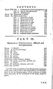 The New Dispensatory: Containing: The elements of pharmacy. The materia medica .... The preparations and compositions of the new London and Edinburgh pharmacopœias ... the most useful of those directed in the hospitals; sundry elegant extemporaneous forms, &c., digested in such a method as to compose a regular system of pharmacy; with remarks on their preparation and uses; the means of distinguishing adulterations; of performing the more difficult and dangerous processes with ease and safety, &c., the whole interspersed with practical cautions and observations. I.. II.. III.