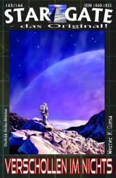 STAR GATE 165-166: Verschollen im Nichts: Sie folgen dem Ruf von Xybrass - und stranden im Nichts!