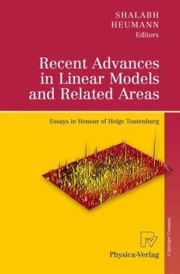 Recent Advances in Linear Models and Related Areas PDF