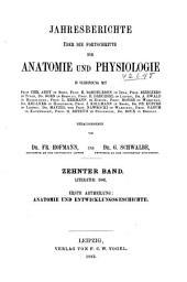 Jahresbericht über die Fortschritte der Anatomie und Physiologie: Band 10