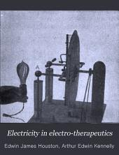 Electricity in Electro-therapeutics