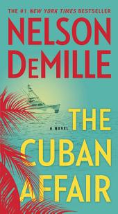 The Cuban Affair : A Novel