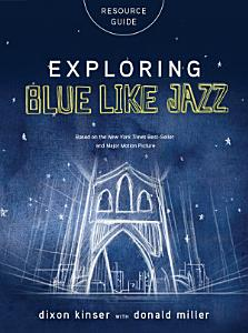 Exploring Blue LIke Jazz Resource Guide Book