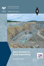 Back Analysis in Rock Engineering