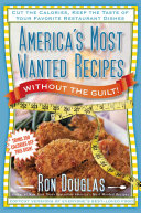 America's Most Wanted Recipes Without the Guilt