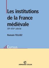 Les institutions de la France médiévale: XIe-XVe siècle