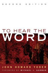 To Hear the Word - Second Edition