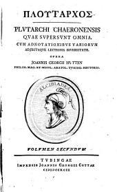 Plutarchi Chaeronensis quae supersunt omnia: Vitae parallelae