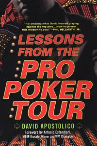 Lessons From The Pro Poker Tour  A Seat At The Table With Poker s Greatest Players Book
