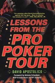 Lessons From The Pro Poker Tour  A Seat At The Table With Poker S Greatest Players