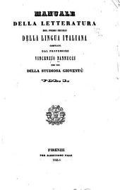 Manuale della letteratura del primo secolo della lingua italiana: Volume 1