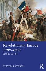 Revolutionary Europe 1780–1850