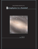 Solutions Manual to Astrophysics in a Nutshell PDF