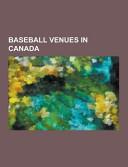Baseball Venues in Canada