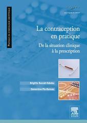 La contraception en pratique: De la situation clinique à la prescription