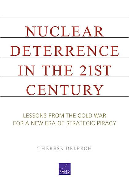 Download Nuclear Deterrence in the 21st Century Book