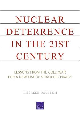 Nuclear Deterrence in the 21st Century PDF