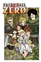 Fairy Tail Zero: Volume 1