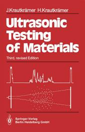 Ultrasonic Testing of Materials: Edition 3