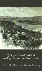 Cyclopaedia of Biblical, Theological, and Ecclesiastical Literature: Volume 11