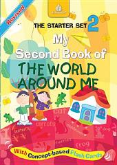 My Second Book of the World Around Me