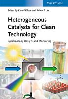 Heterogeneous Catalysts for Clean Technology PDF