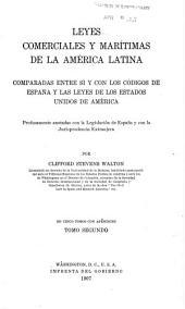 Leyes comerciales y marítimas de la América latina: De los contratos especiales del comercio