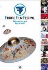 Future Film Festival 2005: www.futurefilmfestival.org