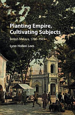 Planting Empire  Cultivating Subjects PDF