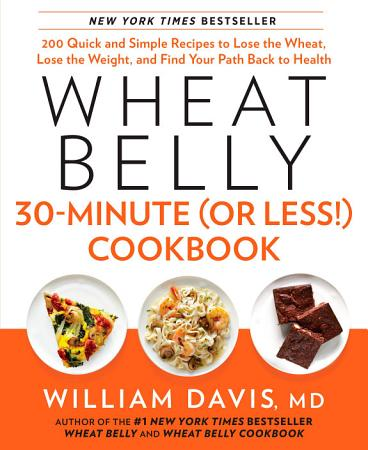 Wheat Belly 30 Minute  or Less   Cookbook PDF