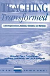 Teaching Transformed: Achieving Excellence, Fairness, Inclusion, And Harmony