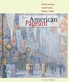 The American Pageant  Volume I  To 1877
