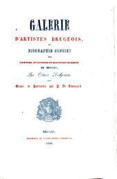 Galerie d'artistes brugeois, ou, Biographie concise des peintres, sculpteurs, et graveurs célèbres de Bruges