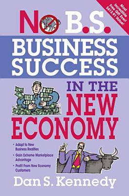 No B S  Business Success In The New Economy PDF