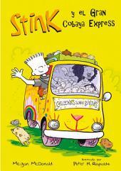 El Gran Cobaya Express (Stink 4)