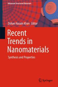 Recent Trends in Nanomaterials