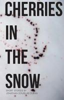 Cherries in the Snow PDF