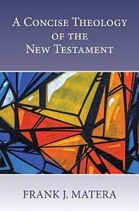 Concise Theology of the New Testament  A PDF