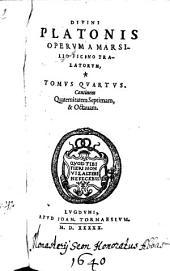Opera: Continens Quaternitatem Septimam, & Octavam, Volume 4