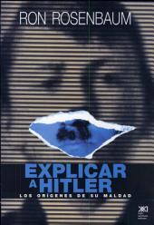 Explicar a Hitler: Los orígenes de su Maldad