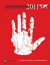 World Development Report 2011: Conflict, Security, and Development