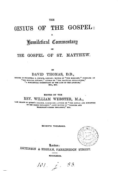 Download The genius of the gospel  a homiletical commentary on the Gospel of st  Matthew  ed  by W  Webster Book