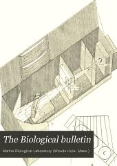 The Biological Bulletin: Volume 26