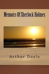 Memoirs of Sherlock Holmes: Volume 1