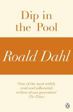 Dip in the Pool (A Roald Dahl Short Story)
