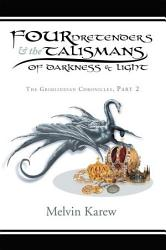 Four Pretenders The Talismans Of Darkness Light Book PDF