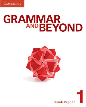 Grammar and Beyond Level 1 Student s Book PDF