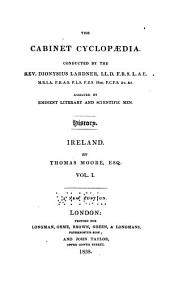 The History of Ireland: Volume 1