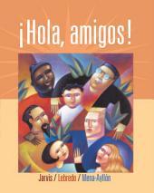 Hola, amigos!: Edition 7