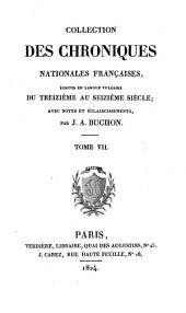 Chroniques d'Enguerrand de Monstrelet: p. 249-t. 15. Suppléments: t. 7 , p. 249-t. 8, Le Fèvre, J., seigneur de Saint-Remy. Mémoires, 1407-1435